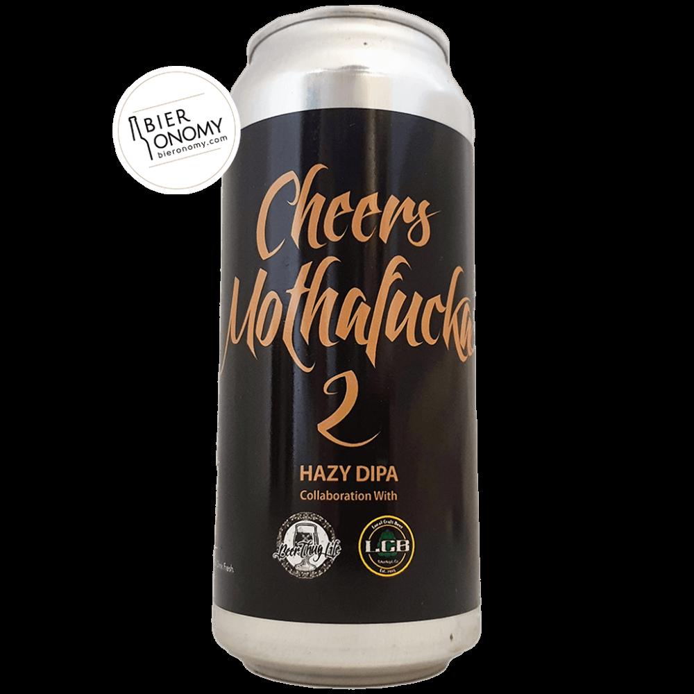 Cheers MothaFuckas 2 Hazy DIPA 47 cl Local Craft Beer x Beerthuglife