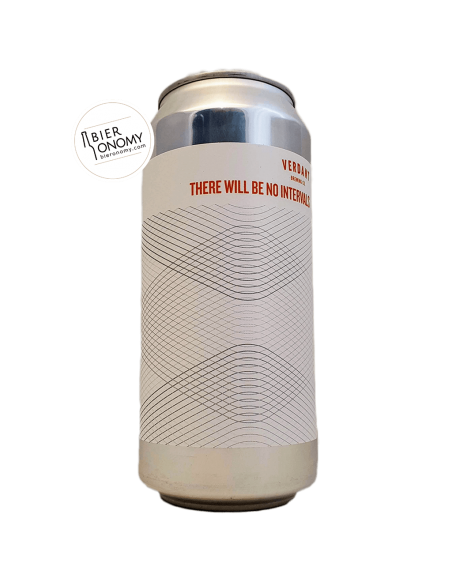 Bière There Will Be No Intervals New England Pale Ale 44 cl Brasserie Verdant Brewing