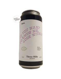 Bière If You Want To Know Me, Look Within NEIPA 44 cl Brasserie Three Hills Brewery