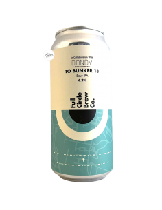 Bière To Bunker 13 Sour IPA 44 cl Brasserie Full Circle x Dandy