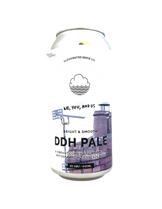 We, You, And Us NE DDH Pale 44 cl Cloudwater