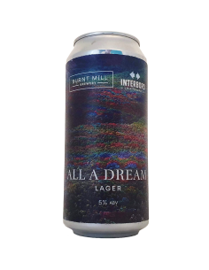 All A Dream 44 cl - Burnt Mill x Interboro