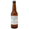 Trouble 6 - Blonde d'Antan - 33 cl
