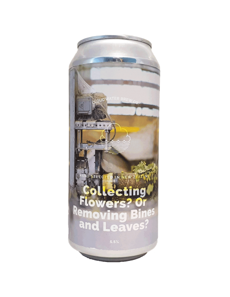 Collecting Flowers? Or Removing Bines And Leaves? 44 cl - Cloudwater