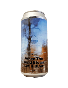 When the Wind Blows, Let It Blow 44 cl - Cloudwater