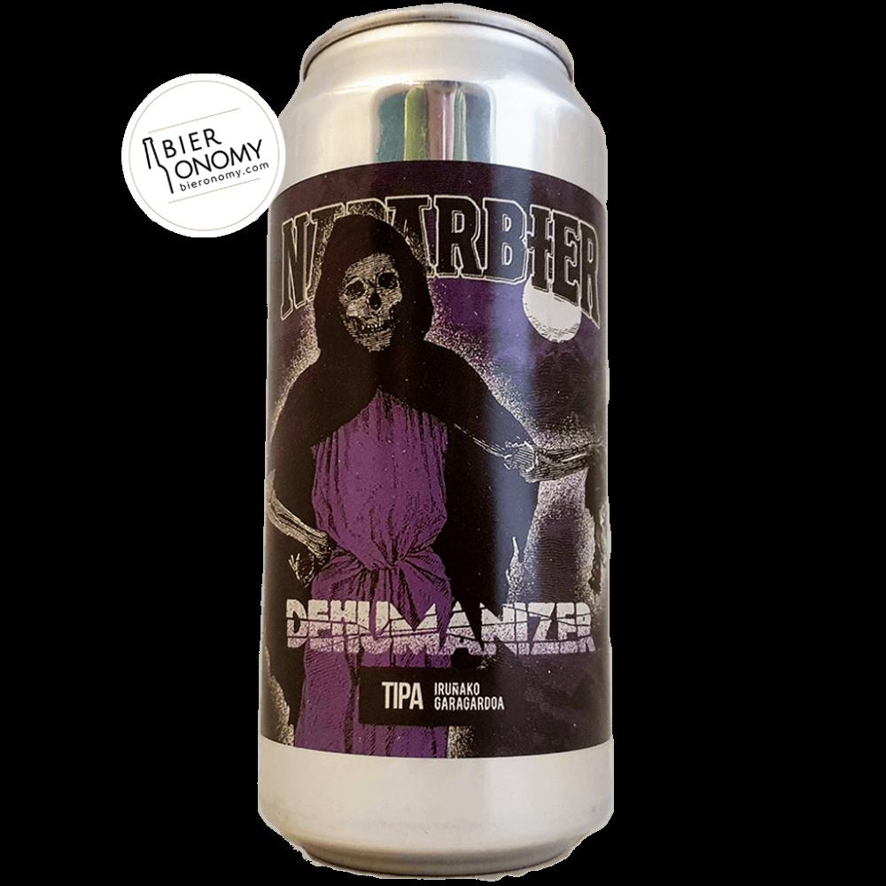 Dehumanizer TIPA Naparbier Brewery Bière Artisanale Bieronomy